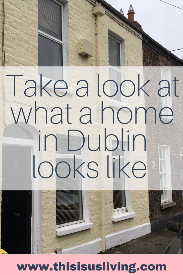 Take a look at what a home in Dublin looks like - expat life - living abroad - living in Ireland