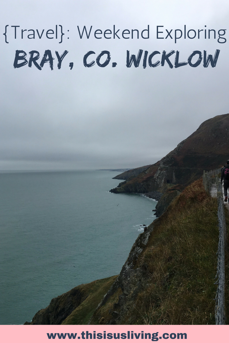 So many things to do in Bray, county Wicklow. Just a short train trip from Dublin. Bray to greystones cliff walk, the oldest pizzeria, and a walk up bray's head - plus more!