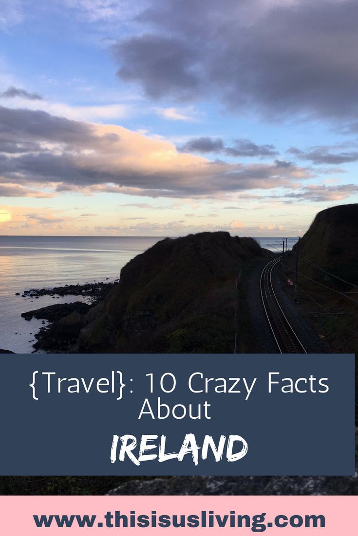 Ten crazy facts about Ireland!