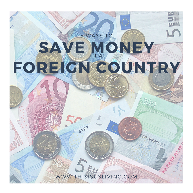 ways to save money in a foreign country