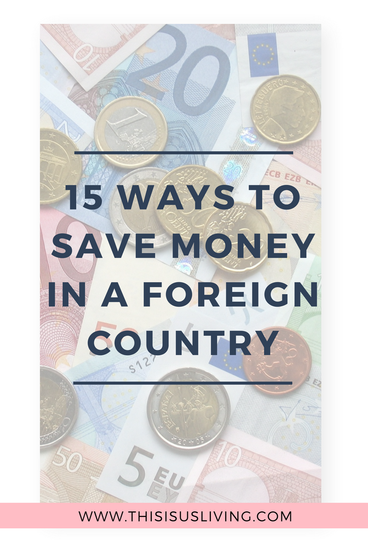 Even with a clear budget, you can save more money. Some of the ideas are a bit extreme, but these are ways we have saved money in a foreign country.