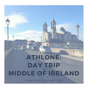 Visit the middle of Ireland: Athlone in county Westmeath. 6 things you need to do in Athlone!