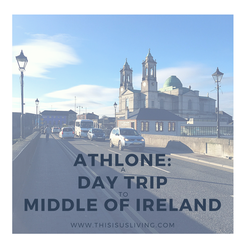 Visit the middle of Ireland: Athlone in county Westmeath. plus 6 things you need to do in Athlone!