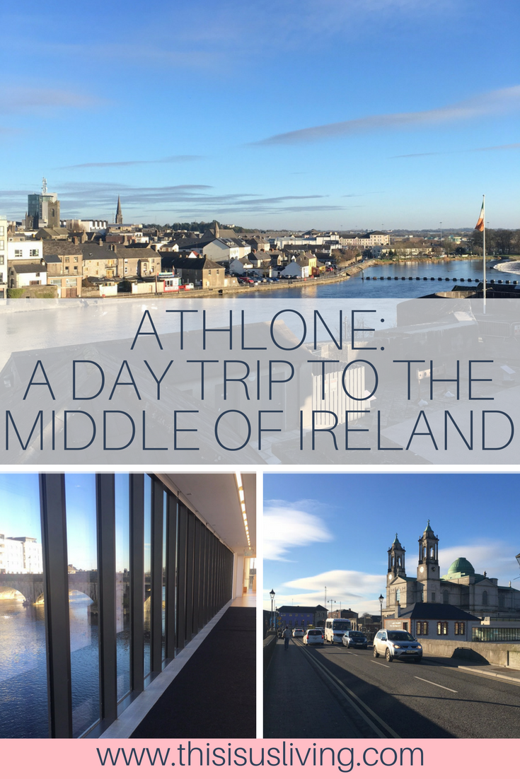 Visit the middle of Ireland: Athlone in county Westmeath. Plus, 6 things you need to do in Athlone!