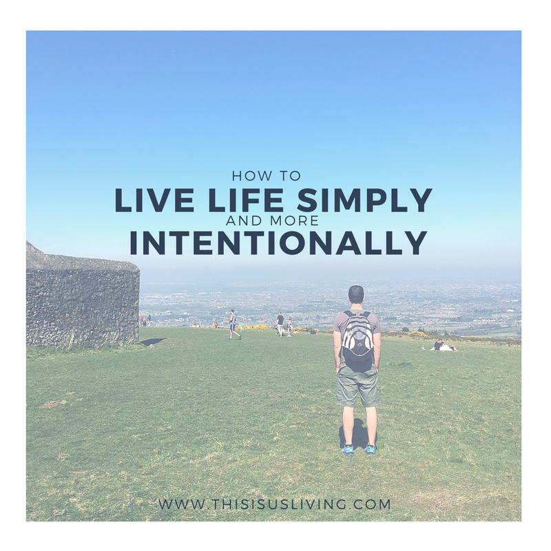 In order to meet our goals we had to cut back on the frills, and through that, we found that life is great when we live life simply, and more intentionally.