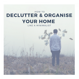 If you are looking to get rid of the clutter, live with less and keep your home organized like a minimalist, then I have some tips for you.