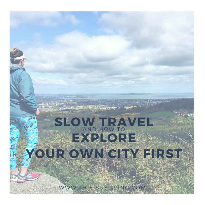 Slow Travel. Making life an adventure every day, by slowing down and savoring what we have right in front of us is truly what I think makes your life infinitely happier, relaxed, and much more fulfilled. Here is how to explore your own city first. And no, you don't need a huge budget, and you don't need to jet off to distant lands to become a traveler.
