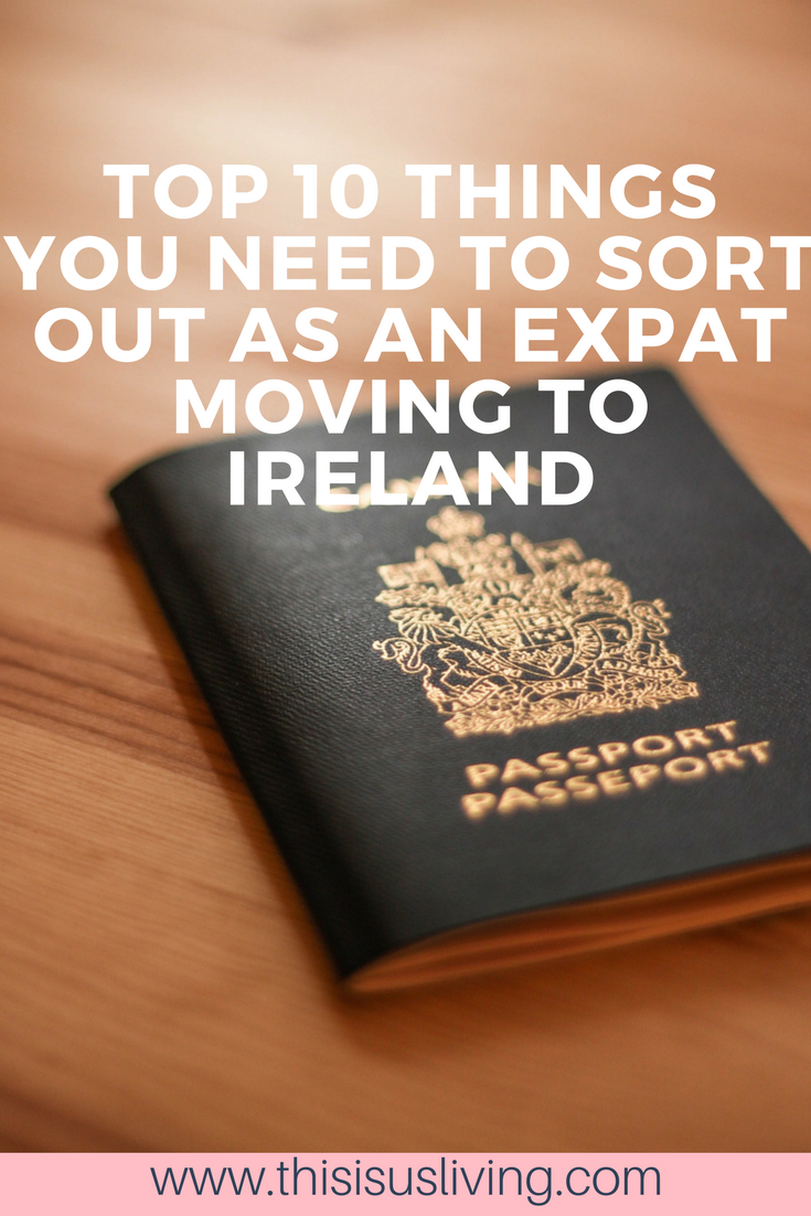 Top 10 things you need to sort out as an expat moving to Ireland