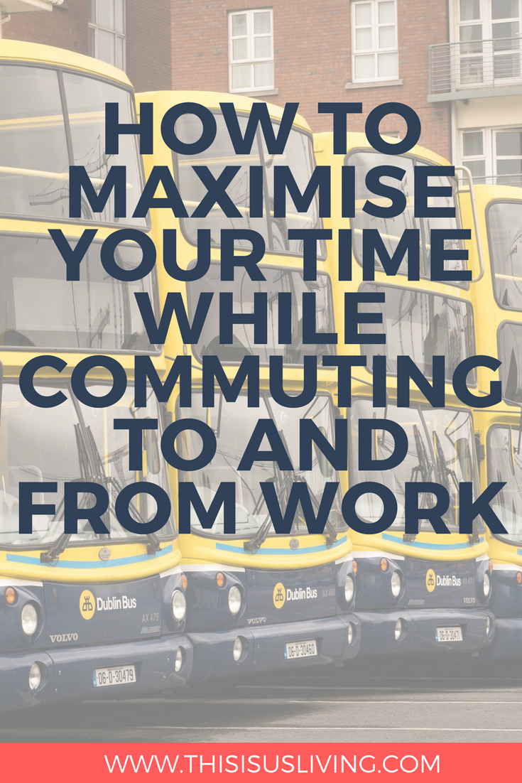 Commuting to work can be a real time suck, but I have found some great ways to maximise this time that I thought I would share with you. I have been travelling to work on a bus for 6 months now and while I am getting up a bit earlier, I have found some great benefits to maximising the time it takes to commute to work.