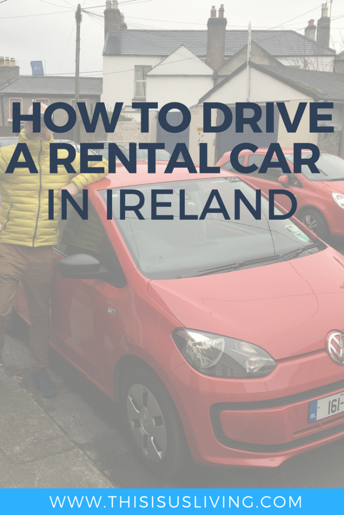 Helpful tips on how to drive a rental car in Ireland. Tips for renting a car, and how to drive around Ireland - rental car Ireland
