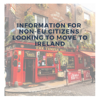 This post is targeted to the Non-EU citizens looking to move over to Ireland. Think of it as a cheat sheet of tips you will need to know, to help you move over to Ireland. Perhaps it will answer some of your burning questions.
