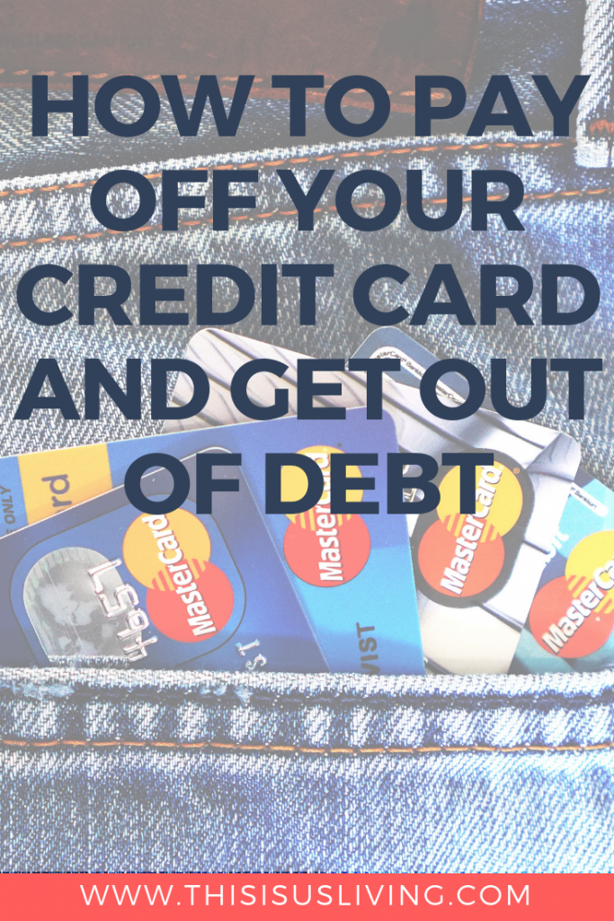 How to pay off your credit card and get out of debt