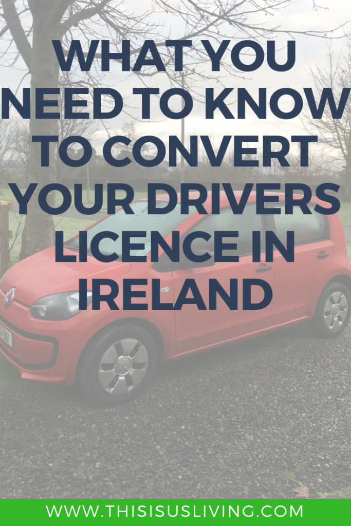 what you need to know to exchange your foreign drivers license for an irish drivers license in ireland.