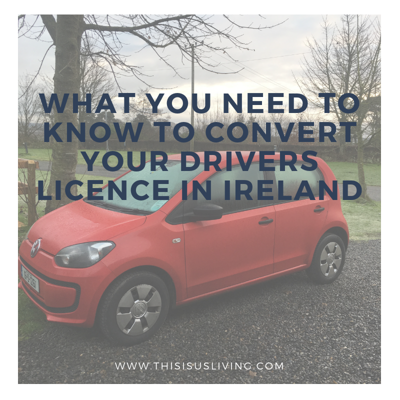 What you need to know to convert your foreign drivers licence to an irish drivers license in Ireland