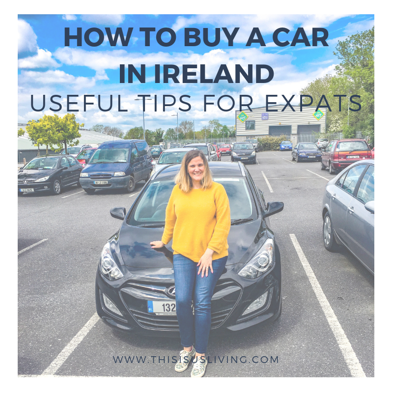 How to buy a car in Ireland: useful tips for expats to consider before they buy a car