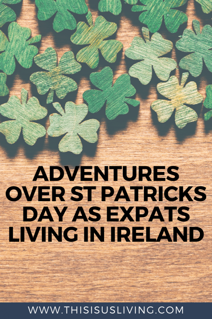 St Patrick's Day Memories shared as expats living in Ireland